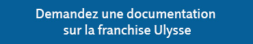Demande de documentation Franchise Ulysse
