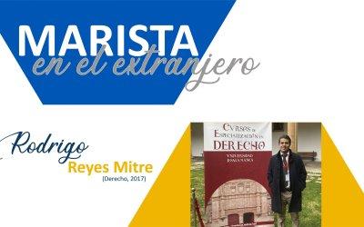 MARISTA EN EL EXTRANJERO: Rodrigo Reyes Mitre