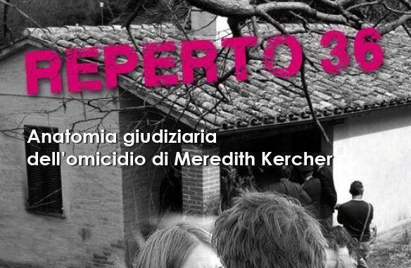 Reperto 36, l'omicidio Kercher, dalla penna di Alvaro e Luca Fiorucci