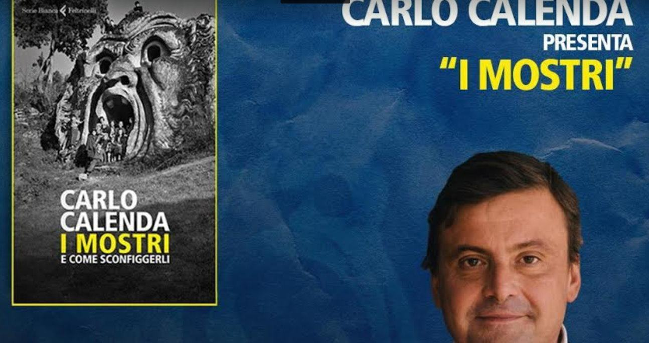 """Carlo Calenda a Perugia 28 settembre presenterà suo libro """"I Mostri"""""""