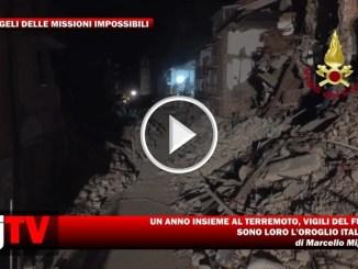 Vigili del fuoco un anno con il terremoto, siete l'orgoglio italiano