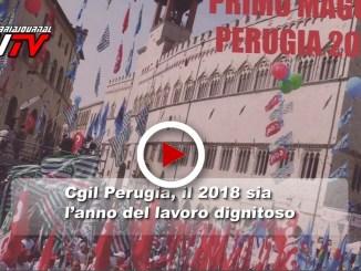 Il 2018, l'anno del lavoro dignitoso, è l'auspicio di Cgil Perugia, il video
