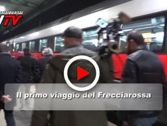 Frecciarossa da Perugia per Milano, il video del primo viaggio