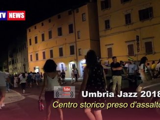 Umbria Jazz 2018, centro storico di Perugia preso d'assalto