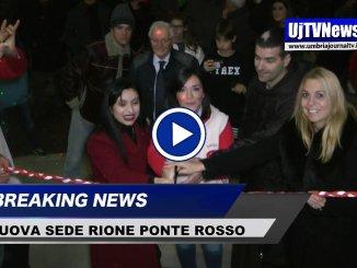 Il Rione Ponte Rosso ha una nuova sede a Santa Maria degli Angeli, video