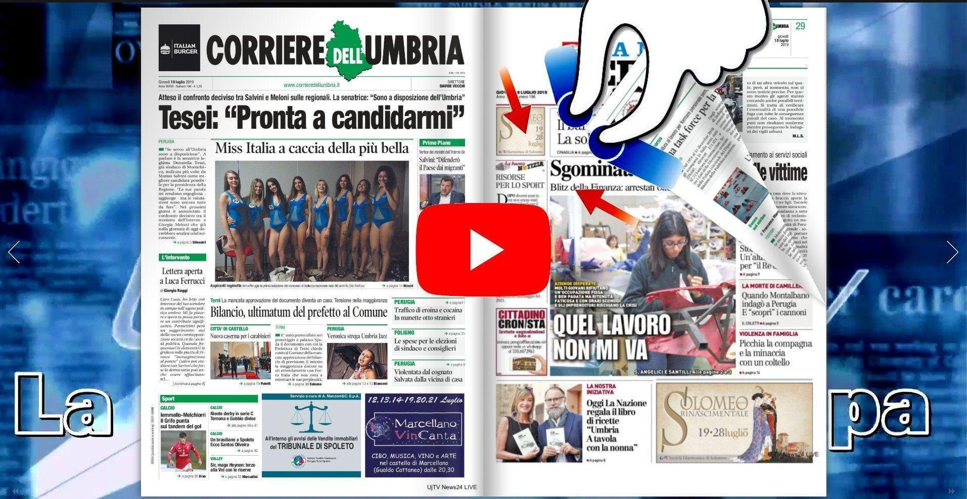 Rassegna stampa dell'Umbria giovedì 18 luglio 2019 UjTV News24 LIVE