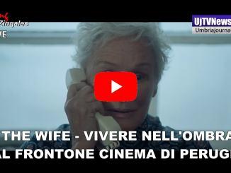 The Wife – Vivere nell'ombra, al Frontone Cinema all'aperto di Perugia