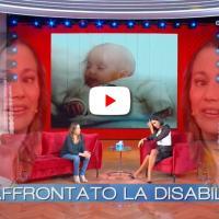 "Era una bambina disabile, Luisa Cirimbilli è arrivata a ""Vieni da me"" in Rai"