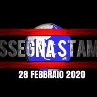 La video rassegna stampa del 28 febbraio 2020, venerdì