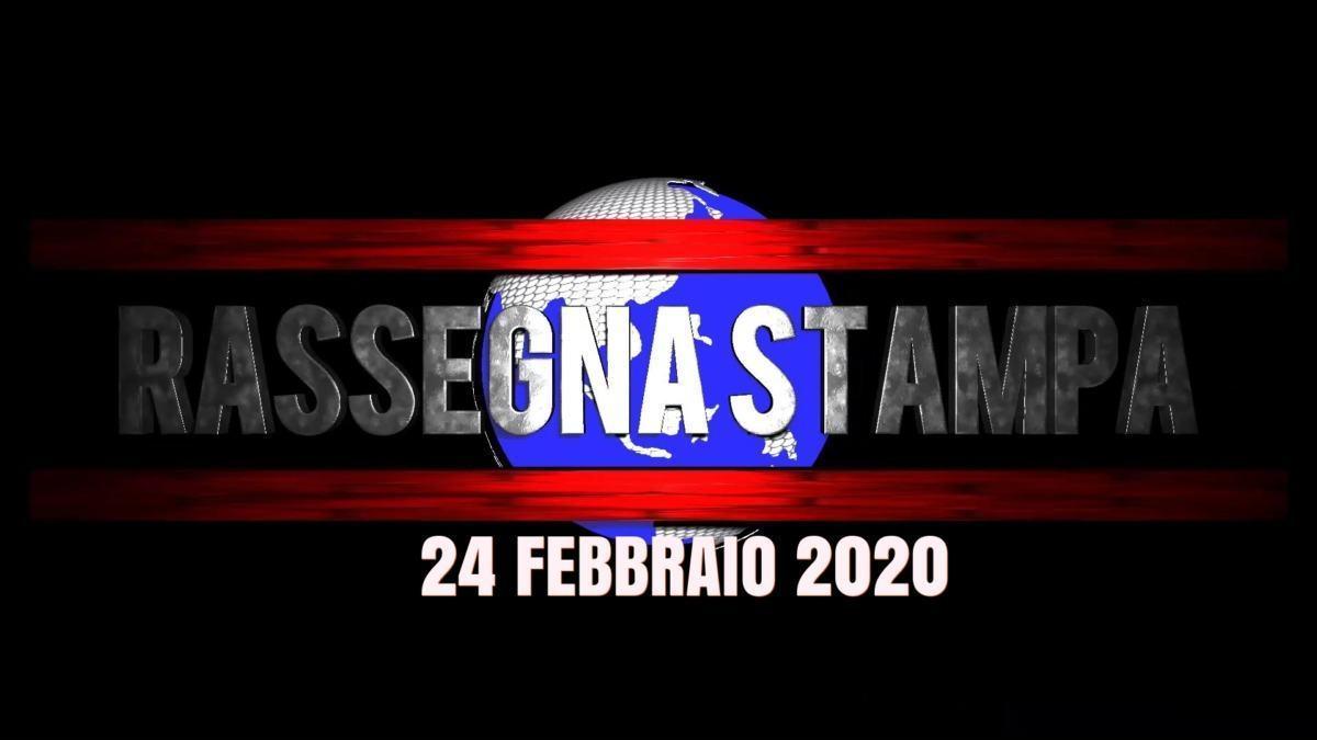 La video rassegna stampa di lunedì 24 febraio 2020