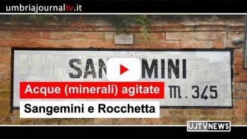 Acque (minerali) agitate in Umbria su Sangemini e Rocchetta occorre trovare subito soluzioni
