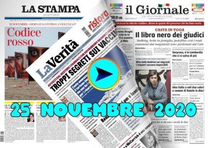 La video rassegna stampa del 25 novembre 2020, prime pagine in pdf