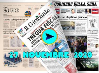 La video rassegna stampa del 27 novembre 2020, prime pagine in pdf