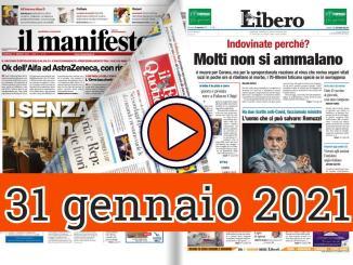 31 gennaio 2021 rassegna stampa giornali in pdf prime di copertina