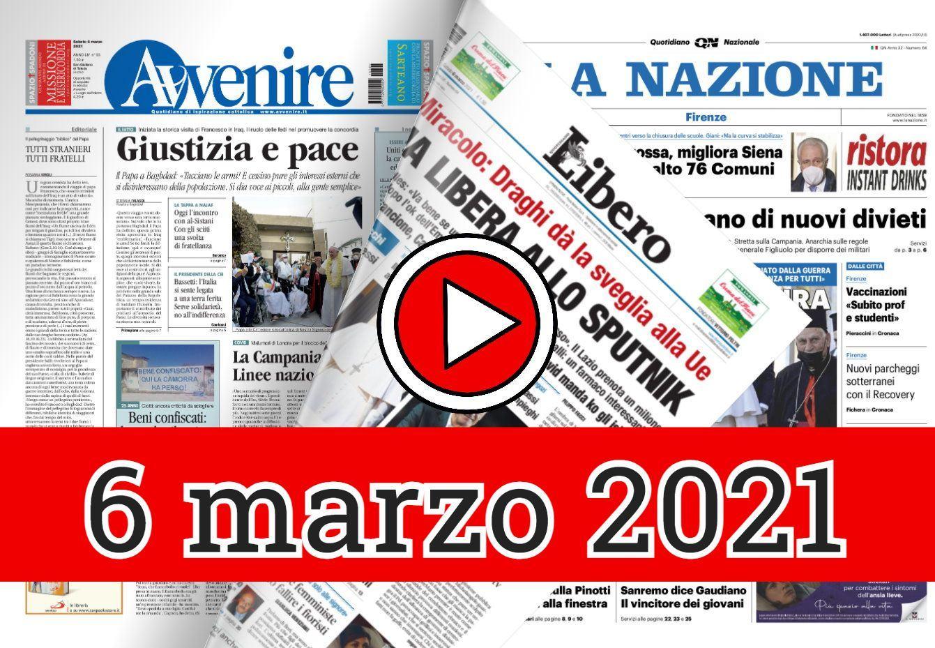 Rassegna stampa del 6 marzo 2021 prime di copertina dei giornali in pdf