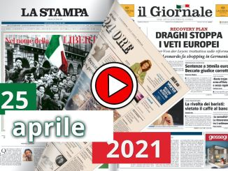 Video rassegna stampa da sfogliare del 25 aprile 2021 domenica giornali in pdf