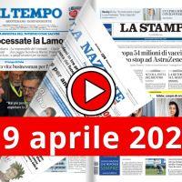 La video rassegna stampa del 19 aprile 2021, prime in pdf