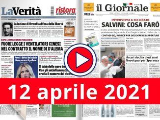 La video rassegna stampa del 12 aprile 2021 sabato, prime in pdf