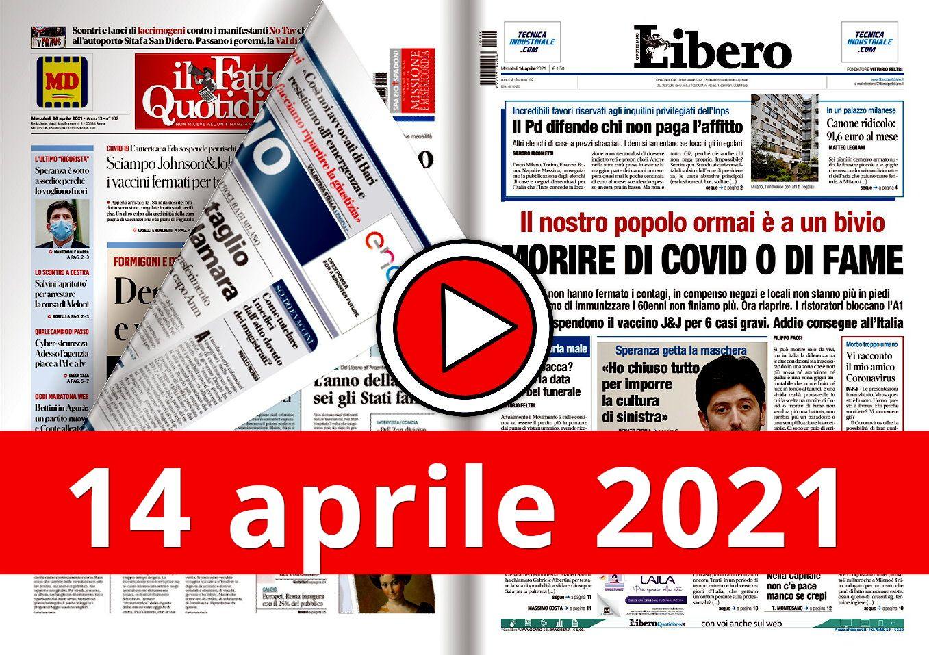 La video rassegna stampa del 14 aprile 2021 sabato, prime in pdf