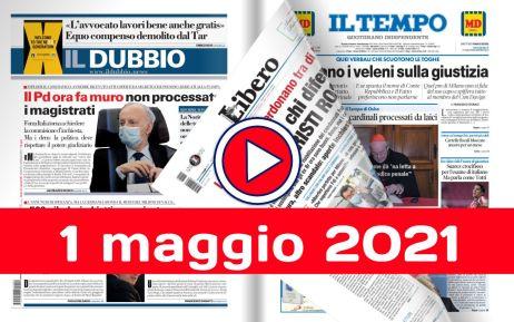 Rassegna stampa del 1 maggio 2021, le prime dei giornali nazionali e locali in pdf