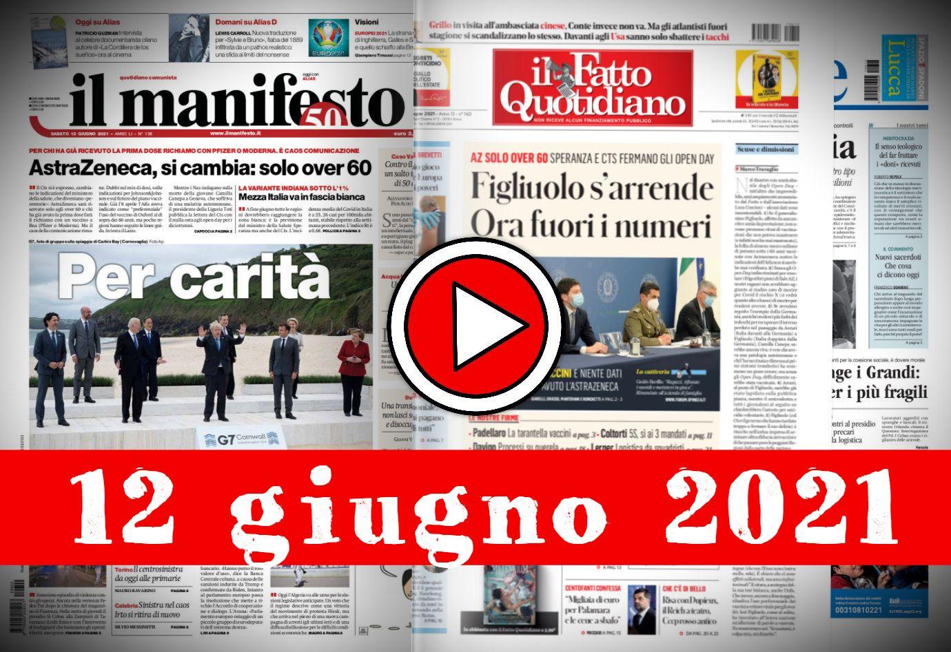 Rassegna stampa giornali in pdf prime pagine del 12 giugno 2021