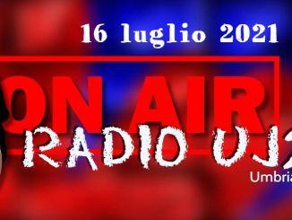 Il radiogiornale della sera di Radio UJ24 di venerdì 16 luglio 2021