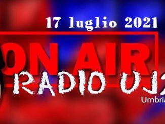 Radio Uj24 - La rassegna stampa del mattino, in studio Marcello Migliosi - 17 luglio 2021