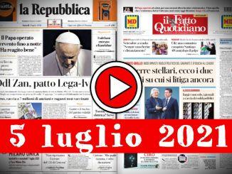 Rassegna stampa del 5 luglio 2021, prime di copertina dei giornali in pdf