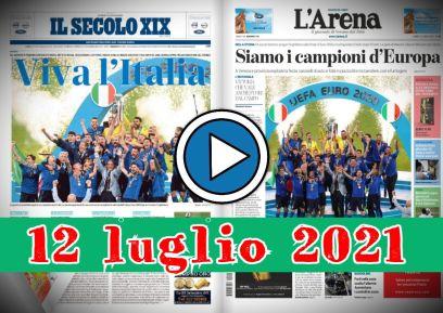 Video rassegna stampa in pdf del 12 luglio 2021, prime pagine