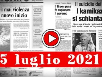 Rassegna stampa 15 luglio 2021, prime pagine giornali in pdf