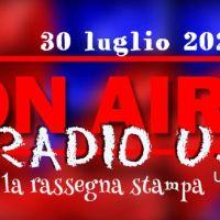 Radio Uj24 - Audio rassegna stampa del mattino 30 luglio 2021