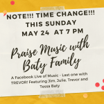 Baty Family Music- New Time on Sunday May 24 – 7 PM!