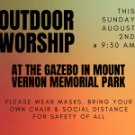 Outdoor Worship @ Gazebo 9:30 AM on August 2
