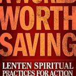 Lenten Study with Pastor Terra: A World Worth Saving