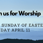 Sunday Worship April 11 at 9:30 AM