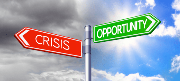 Transform crisis into opportunities