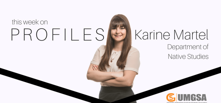 Profiles: Karine Martel