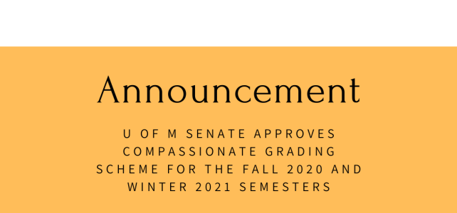 U of M Senate Approves  Compassionate Grading Scheme for Fall 2020/Winter 2021