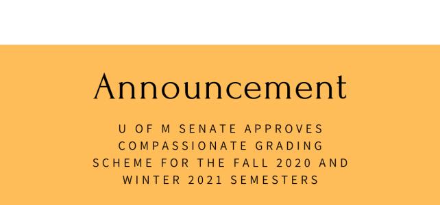 U of M Senate Approves  Compassionate Grading Scheme for Fall 2020/Winter 2021