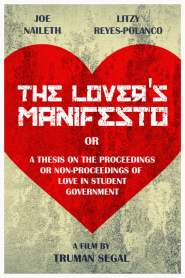 The Lover's Manifesto or A Thesis on the Proceedings or Non-Proceedings of Love in Student Government