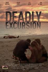 Deadly Excursion