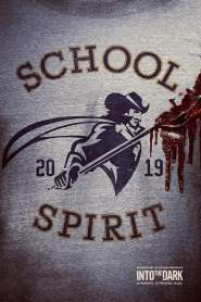 Into the Dark: School Spirit