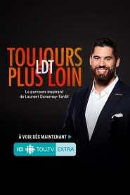 Laurent Duvernay Tardif – LDT : toujours plus loin