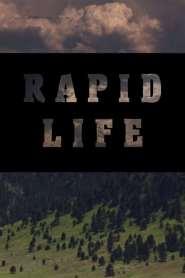 Rapid Life