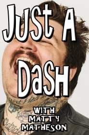 Just A Dash