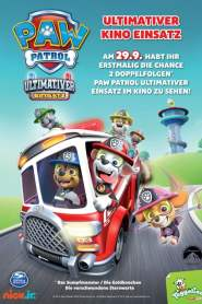 Paw Patrol – Ultimativer Kino Einsatz