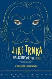 Jiří Trnka – A Long Lost Friend