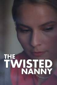 The Twisted Nanny