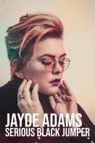 Jayde Adams: Serious Black Jumper