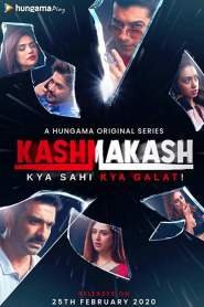 Kashmakash: Kya Sahi Kya Galat